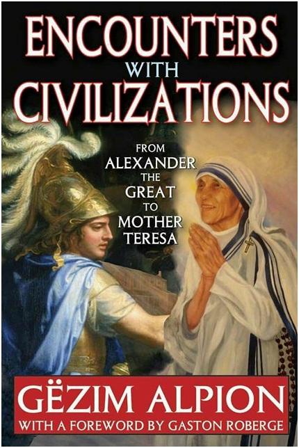 Routledge boton veprën e Gëzim Alpion  'Takimet e Civilizimeve: Nga Aleksandri i Madh tek Nënë Tereza'